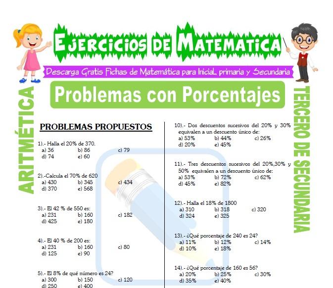 Problemas con Porcentajes para Estudiantes de Tercero de Secundaria