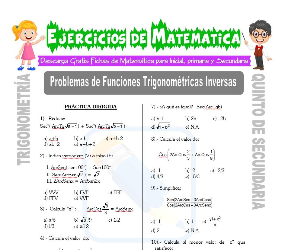 Ficha de Problemas de Funciones trigonométricas Inversas para Estudiantes de Quinto de Secundaria