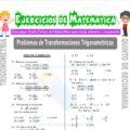 Problemas de Transformaciones trigonométricas para Quinto de Secundaria