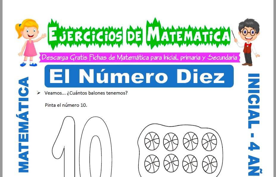 Modelo de la ficha de Actividades de El Número Diez para Estudiantes de Inicial de 4 Años.