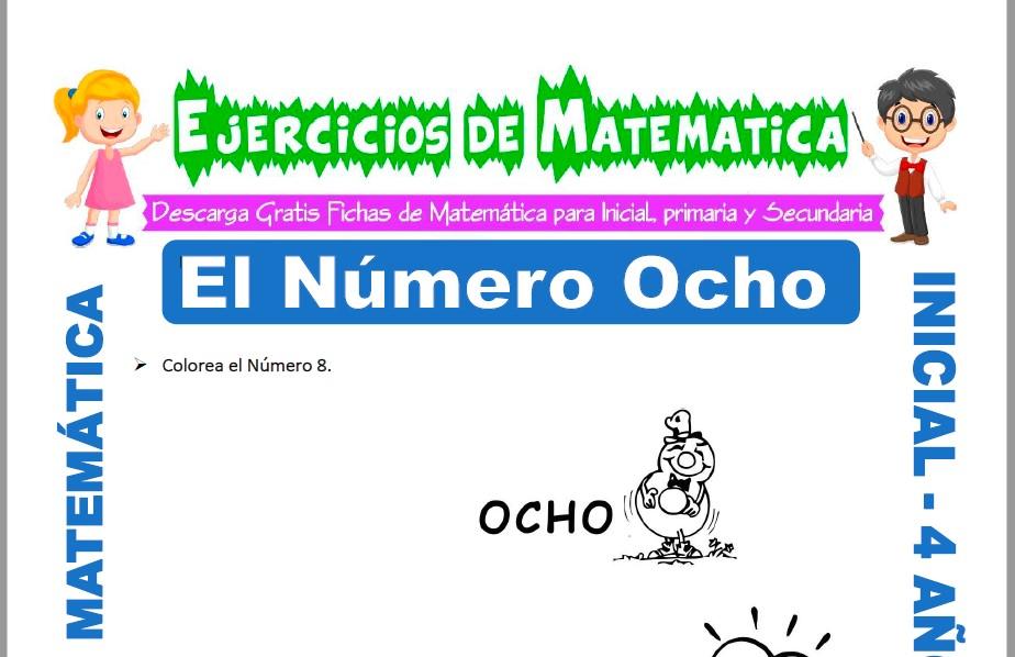 Modelo de la ficha de Actividades de El Número Ocho para Estudiantes de Inicial de 4 Años.