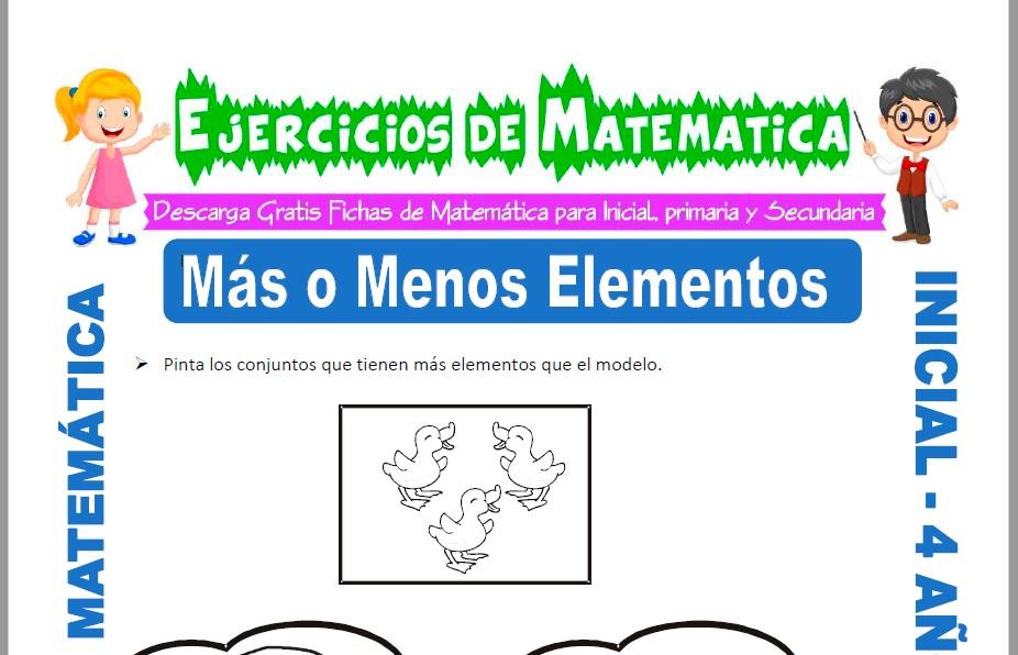 Modelo de la ficha de Actividades de Menos y Más Elementos para Estudiantes de Inicial de 4 Años.
