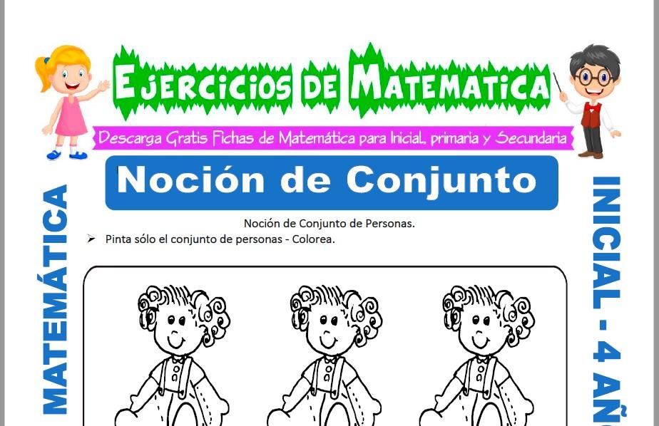Modelo de la ficha de Actividades de Noción de Conjuntos para Estudiantes de Inicial de 4 Años.
