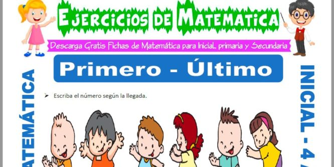 Ficha de Actividades de Primero y ultimo para Niños de 4 Años