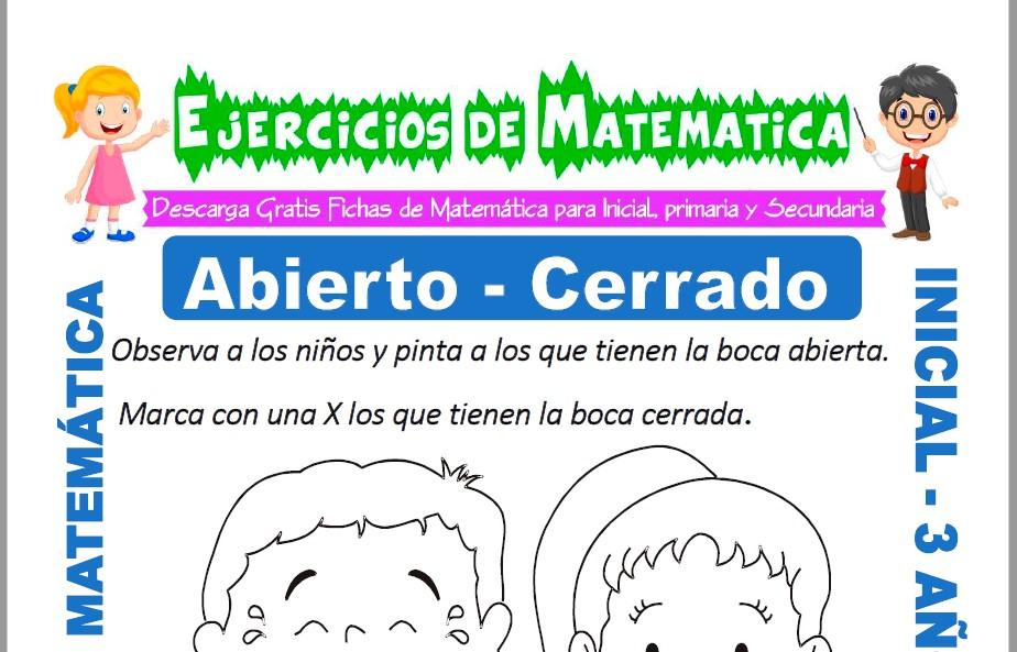 Modelo de la ficha de Ejercicios de Abierto y Cerrado para Estudiantes de Inicial de 3 Años.