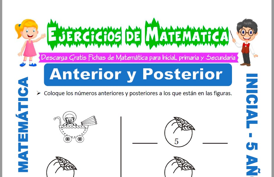 Modelo de la ficha de Ejercicios de Anterior y Posterior para Estudiantes de Inicial de 5 Años.