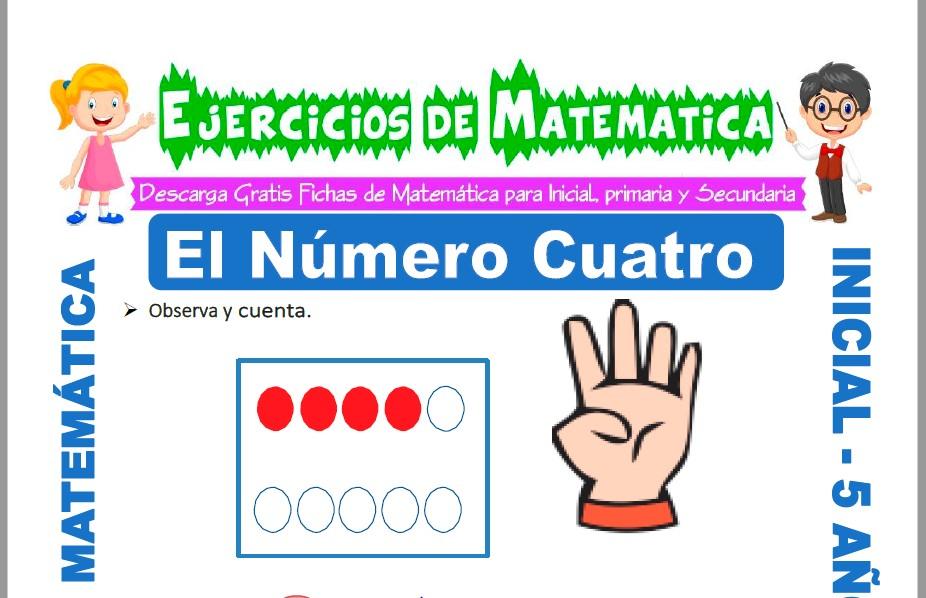 Modelo de la ficha de Ejercicios de El Número Cuatro para Estudiantes de Inicial de 5 Años.