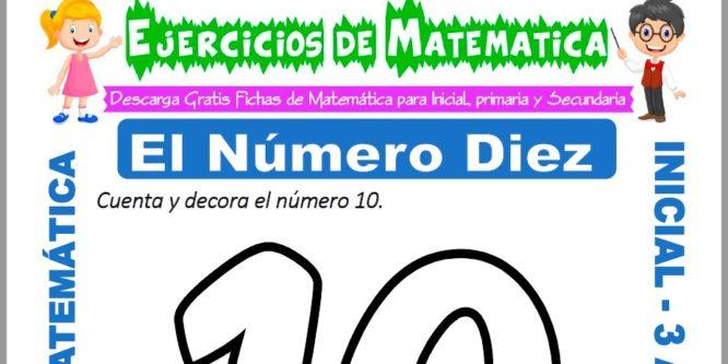 Ficha de Ejercicios de El Número Diez para Inicial