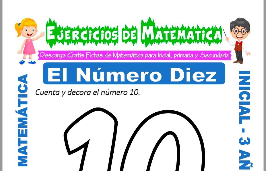 Modelo de la ficha de Ejercicios de El Número Diez para Estudiantes de Inicial de 3 Años.