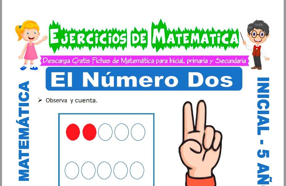 Modelo de la ficha de Ejercicios de El Número Dos para Estudiantes de Inicial de 5 Años.