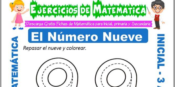 Ficha de Ejercicios de El Número Nueve para Inicial