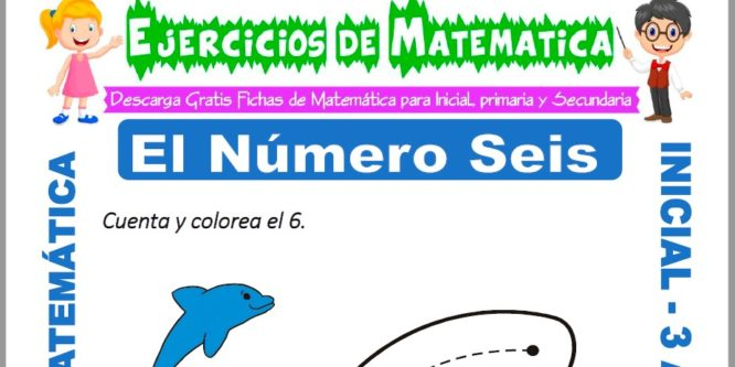 Ficha de Ejercicios de El Número Seis para Inicial