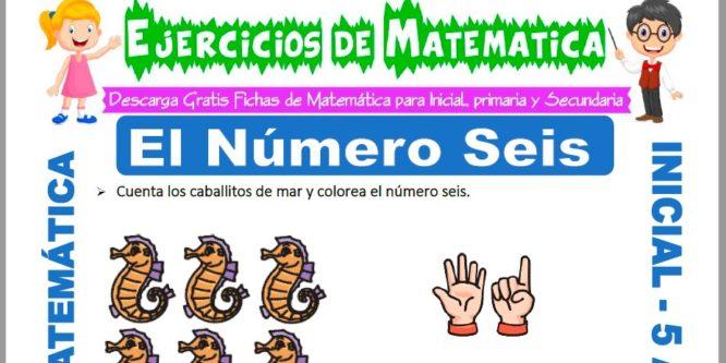 Ficha de Ejercicios de El Número Seis para Niños de 5 Años