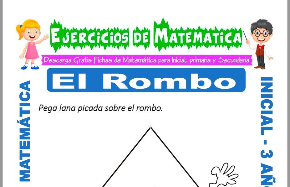 Modelo de la ficha de Ejercicios de El Rombo para Estudiantes de Inicial de 3 Años.