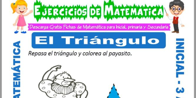Ficha de Ejercicios de El Triángulo para Inicial