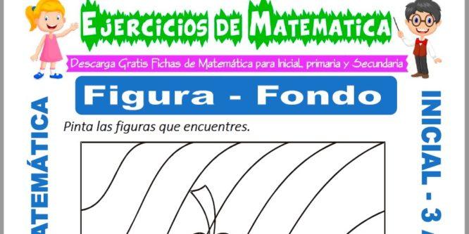 Ficha de Ejercicios de Figura de Fondo para Inicial