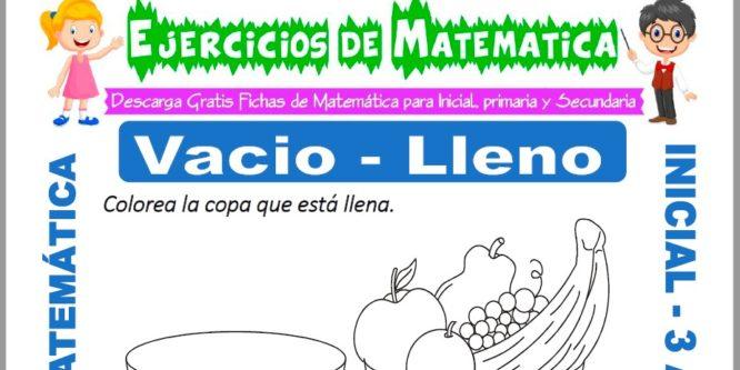 Ficha de Ejercicios de Lleno y Vacio para Inicial