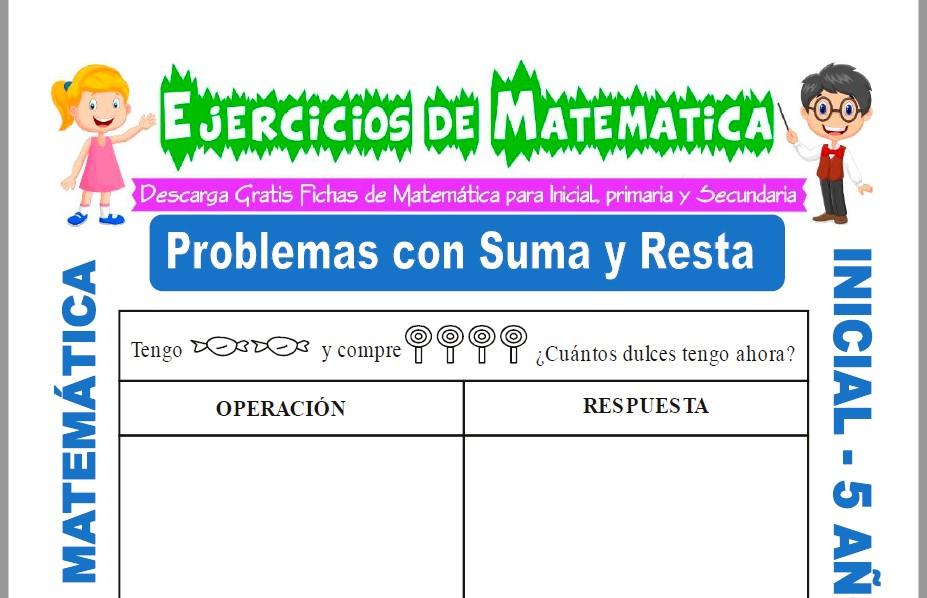 Modelo de la ficha de Ejercicios de Operaciones con Suma y Resta para Estudiantes de Inicial de 5 Años.