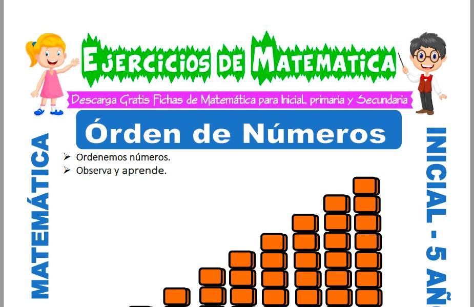 Modelo de la ficha de Ejercicios de Ordenar Números para Estudiantes de Inicial de 5 Años.
