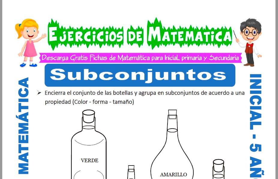 Modelo de la ficha de Ejercicios de Subconjuntos para Estudiantes de Inicial de 5 Años.