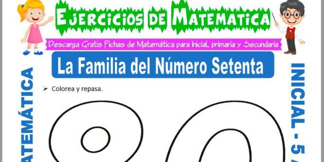 Modelo de la ficha de Ejercicios de la Familia del Número Ochenta para Estudiantes de Inicial de 5 Años.