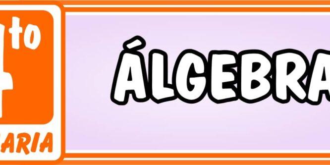 Algebra Cuarto de Primaria - Ejercicios de Matemática