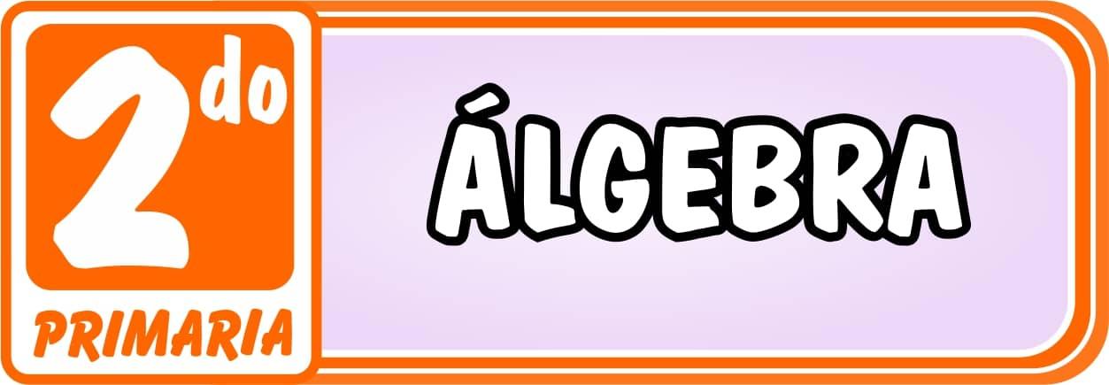 Algebra Segundo de Primaria - Ejercicios de Matemática