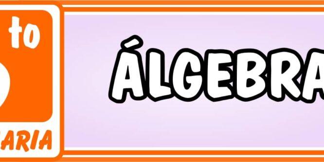 Algebra Sexto de Primaria - Ejercicios de Matemática