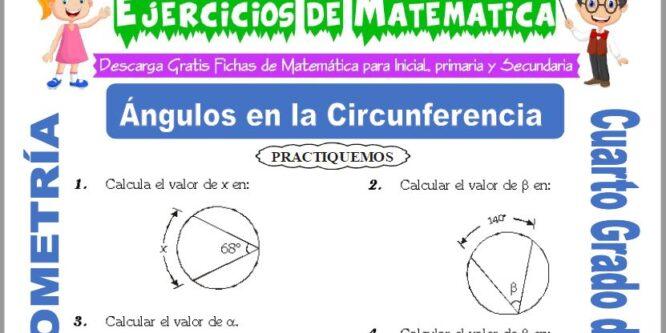 Ejercicios de Ángulos en la Circunferencia para Cuarto de Primaria