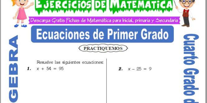 Ejercicios de Ecuaciones de Primer Grado para Cuarto de Primaria