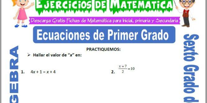 Ecuaciones de Primer Grado para Sexto de Primaria