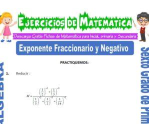 Ejercicios de Exponente Fraccionario y Negativo para Sexto grado de Primaria