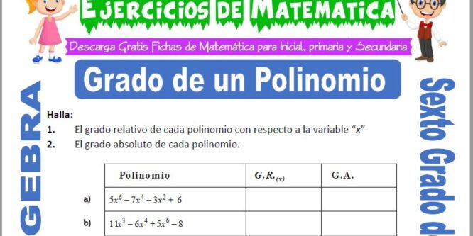 Grado de un Polinomio para Sexto de Primaria