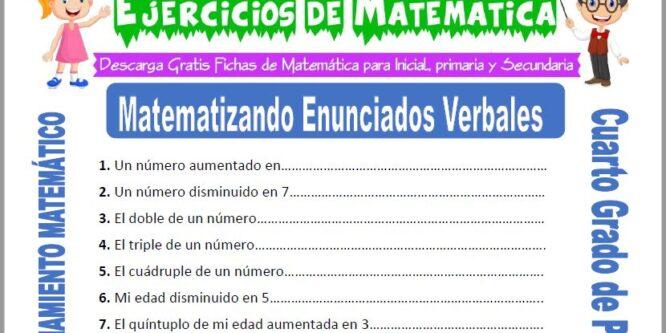 Ejercicios de Matematizando Enunciados Verbales para Cuarto de Primaria