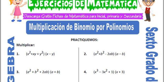 Multiplicación de Binomio por Polinomios para Sexto de Primaria