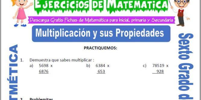 Multiplicación y sus Propiedades para Sexto de Primaria