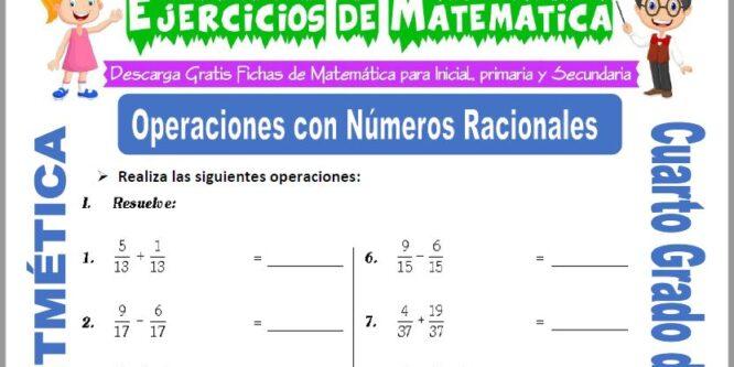 Ejercicios de Operaciones con Números Racionales para Cuarto de Primaria