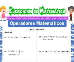 Ejercicios de Operadores Matemáticos para Sexto grado de Primaria