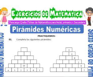 Ejercicios de Pirámides Numéricas para Sexto grado de Primaria