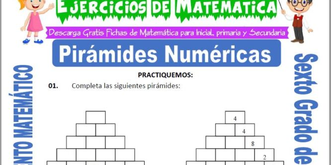 Pirámides Numéricas para Sexto de Primaria