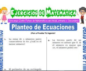 Ejercicios de Planteo de Ecuaciones para Sexto grado de Primaria