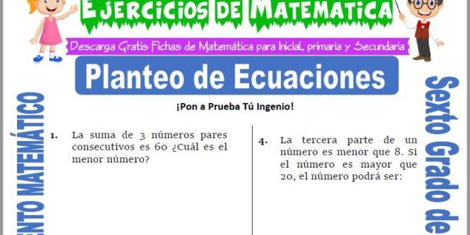 Planteo de Ecuaciones para Sexto de Primaria