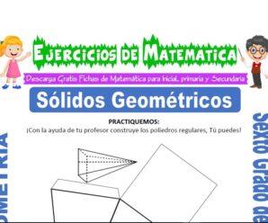 Ejercicios de Sólidos Geométricos para Sexto grado de Primaria