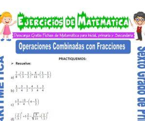 Ejercicios de Operaciones Combinadas con Fracciones para Sexto grado de Primaria