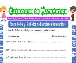 Ejercicios de Forma Verbal y Simbólica de Enunciados Matemáticos para Tercero de Primaria
