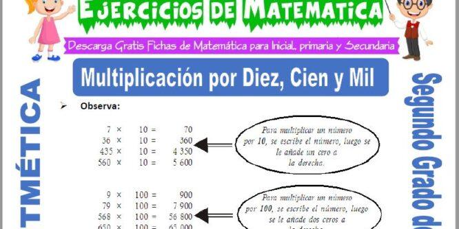 Multiplicación por Diez, Cien y Mil para Segundo de Primaria