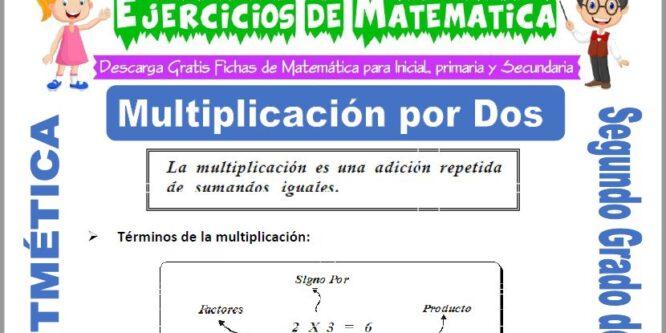 Multiplicación por Dos para Segundo de Primaria