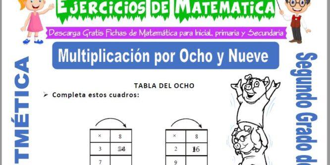 Multiplicación por Ocho y Nueve para Segundo de Primaria