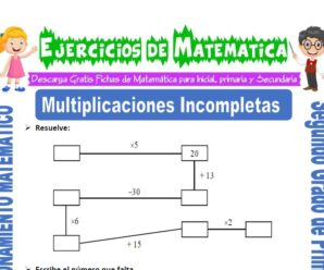 Ejercicios de Multiplicaciones Incompletas para Segundo de Primaria