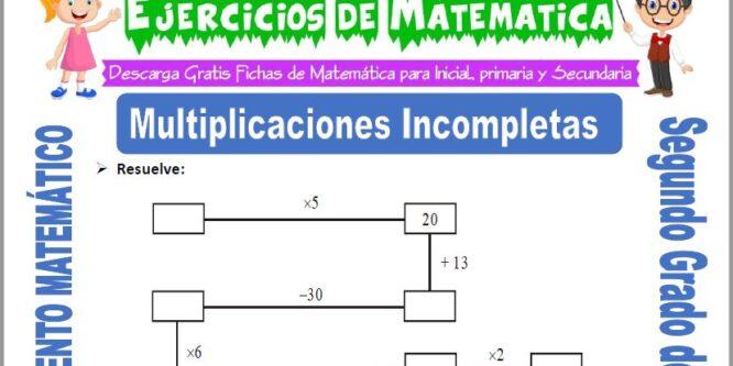 Multiplicaciones Incompletas para Segundo de Primaria